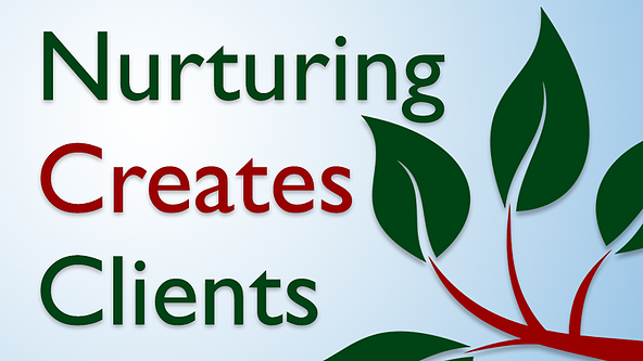 nurturing-creates-clients.png